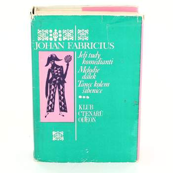 Kniha Johan Fabricius: Jeli tudy komedianti