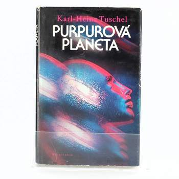 Kniha Karl - Heinz Tuschel: Purpurová planeta