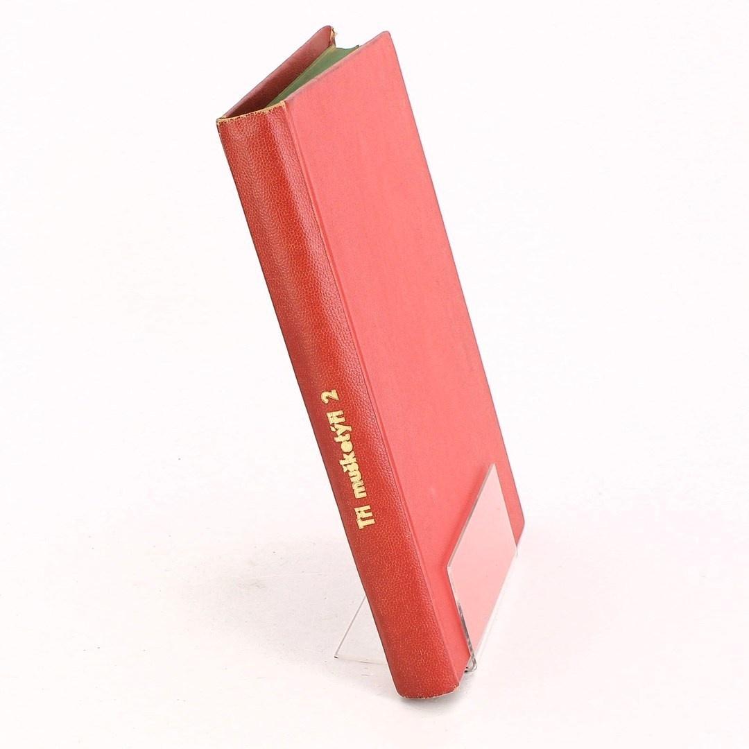 Kniha Tři mušketýři, díl II.