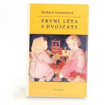 Barbara Faensen: První léta s dvojčaty