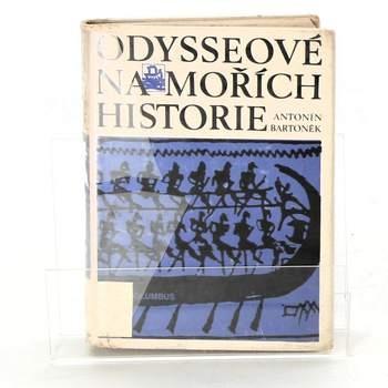Antonín Bartoněk: Odysseové na mořích historie