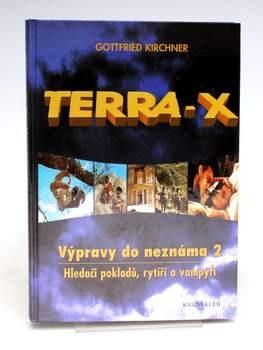 G.Kirchner: Terra-X Výpravy do neznáma 2