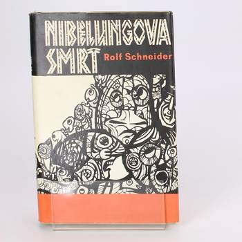 Kniha Nibelungova smrt Rolf Schneider