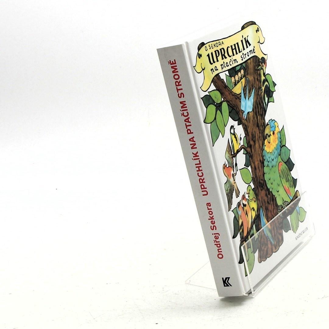 Ondřej Sekora - Uprchlík na ptačím stromě