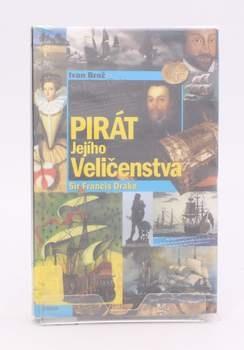 Kniha Ivan Brož: Pirát Jejího Veličenstva