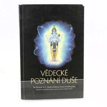 Kniha Š.Š.A.Č.B.S.Prabhupáda: Vědecké poznání duše