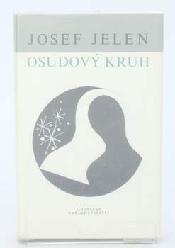 Kniha Josef Jelen: Osudový kruh