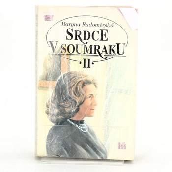 Kniha M. Radoměrská: Srdce v soumraku II.