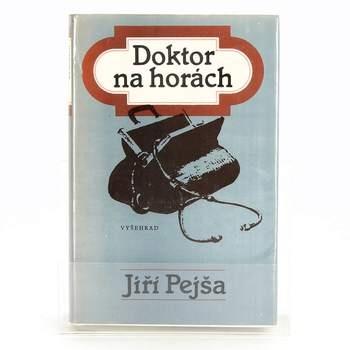 Kniha Jiří Pejša: Doktor na horách