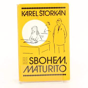 Kniha Mladá fronta Sbohem, maturito Karel Štorkán