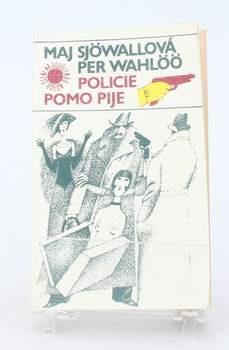 Kniha Per Wahlöö, Maj Sjöwall: Policie pomo pije