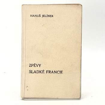 Hanuš Jelínek: Zpěvy sladké Francie