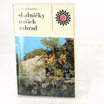 Čestmír Böhm: Skalničky našich zahrad