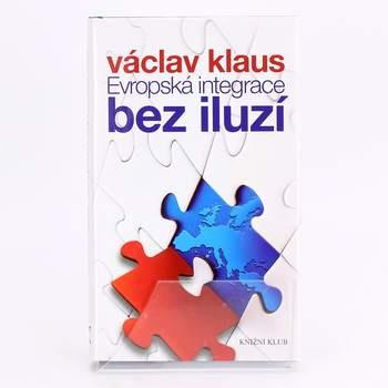 Evropská integrace bez iluzí, Václav Klaus