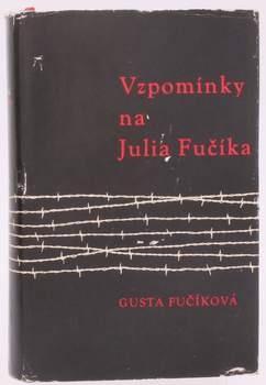 Kniha G. Fučíková: Vzpomínky na Julia Fučíka