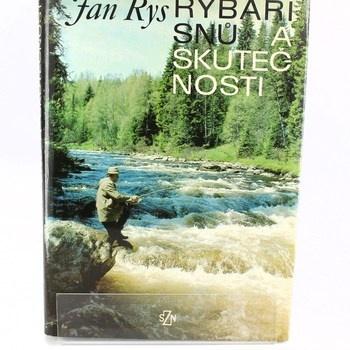 Jan Rys: Rybáři snů a skutečnosti