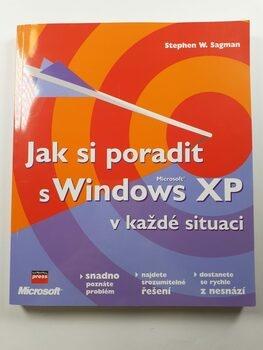 Jak si poradit s Microsoft Windows XP v každé situaci