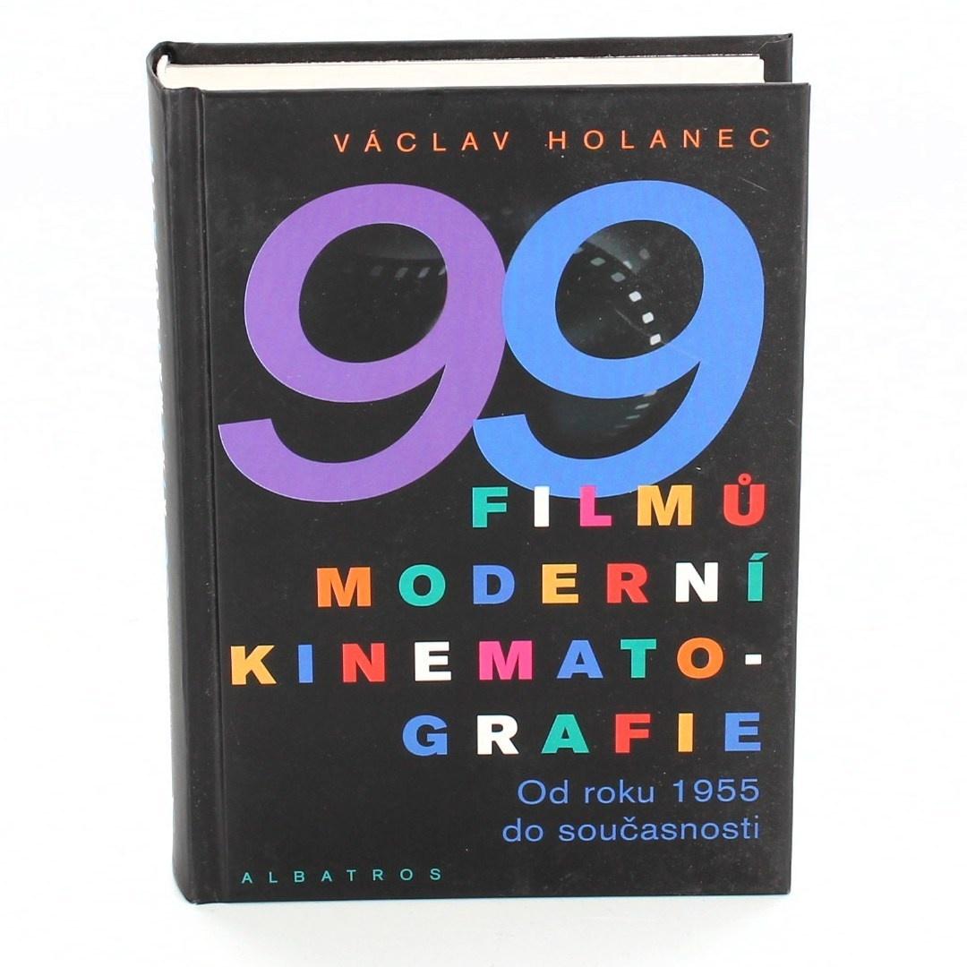 Václav Holanec: 99 filmů moderní kinematografie Od roku 1955 do současnosti