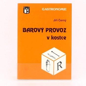Jiří Černý: Barový provoz v kostce