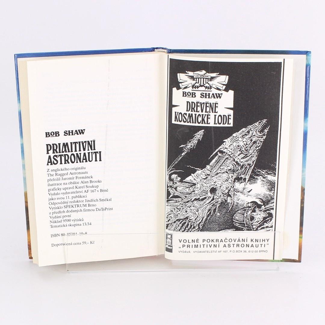 Sci- fi Primitivní astronaut Bob Shaw
