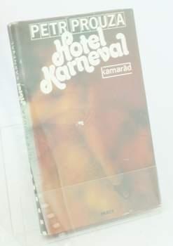 Kniha P. Prouza: Hotel Karneval
