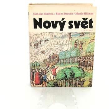 Historická kniha N. Hordern: Nový svět