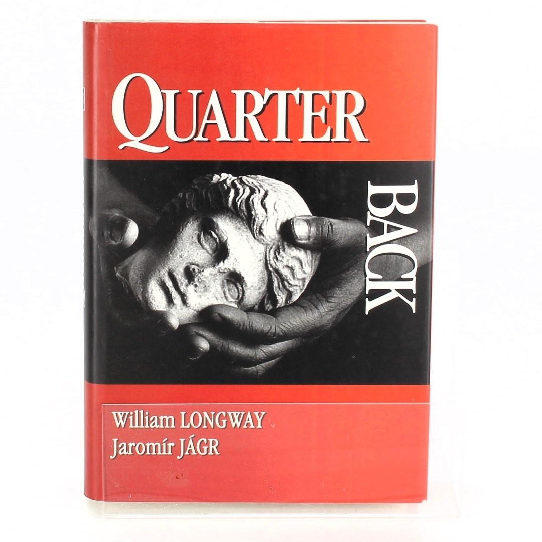 William Longway: Quarter back