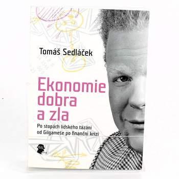 Tomáš Sedláček: Ekonomie dobra a zla