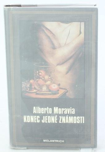 Kniha A. Moravia: Konec jedné známosti