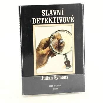 Kniha Slavní detektivové Julian Symons