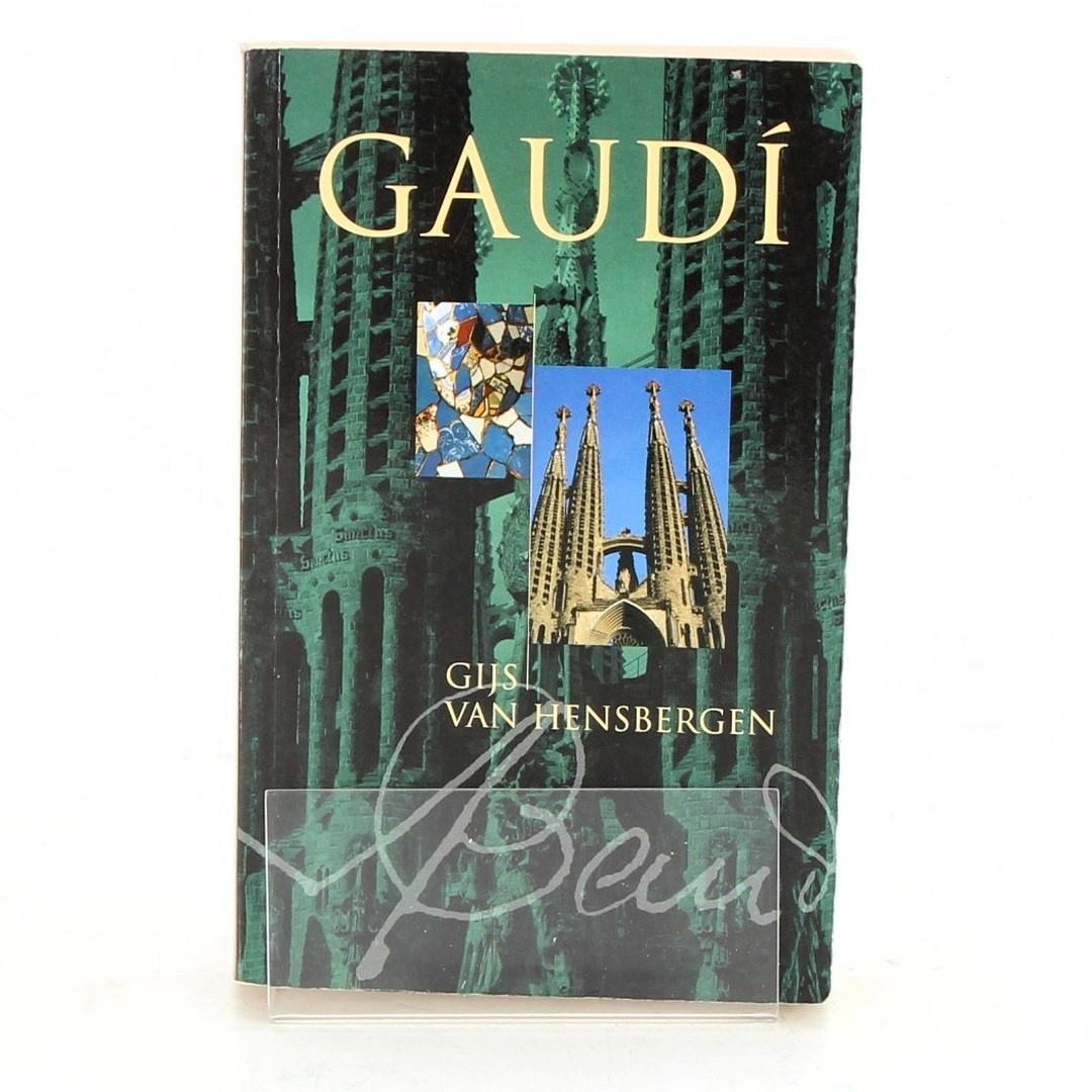 Kniha G. van Hensbergen: Gaudí