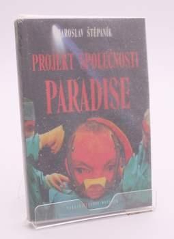 Kniha J. Štěpaník: Projekt společnosti Paradise