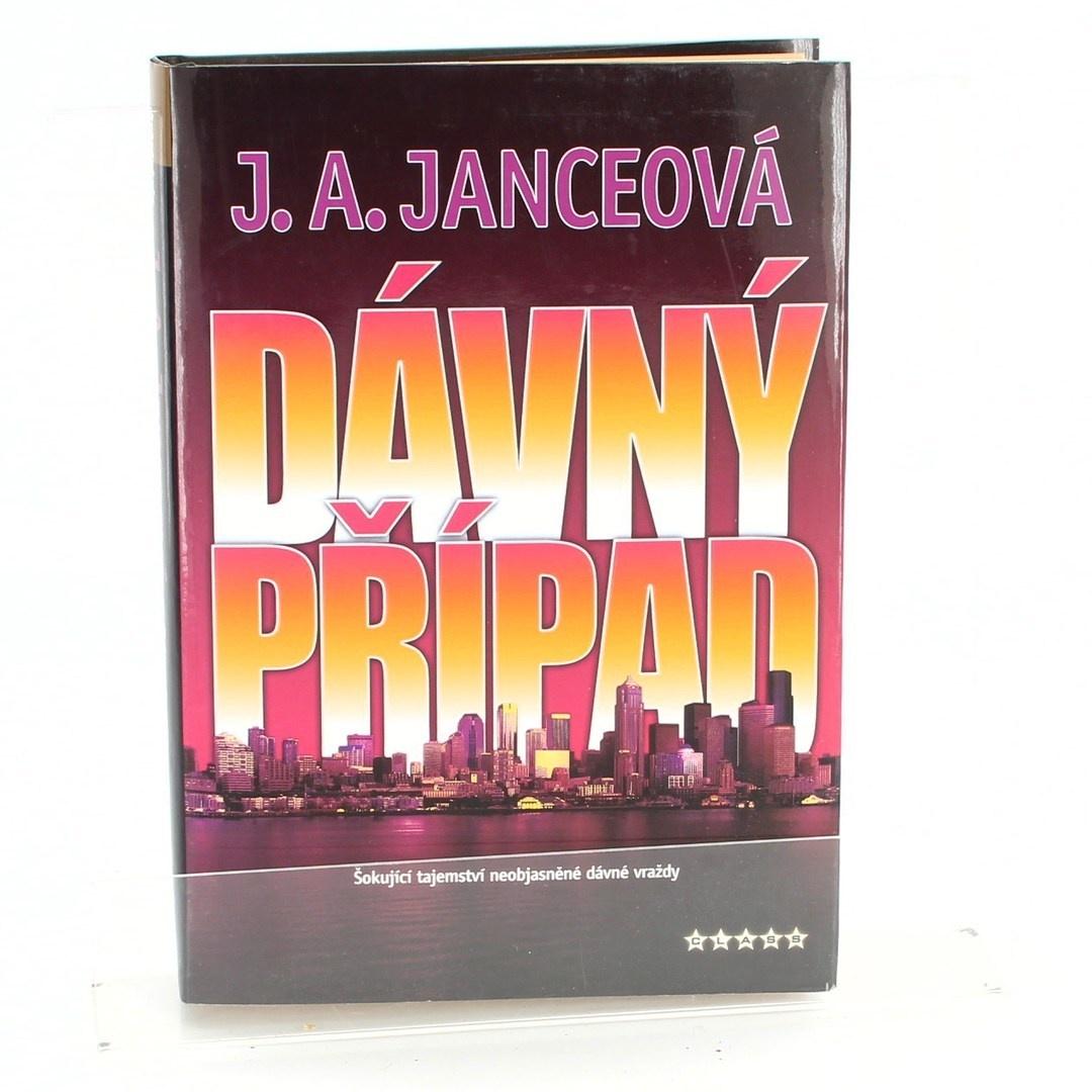 Kniha Dávný Případ J.A. Janceo.