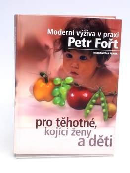Moderní výživa v praxi pro těhotné