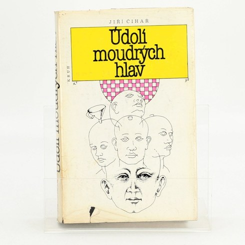 Jiří Čihař Údolí moudrých hlav