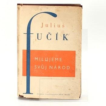Julius Fučík: Milujeme svůj národ