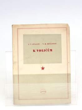 Kniha J. V. Stalin, V. M. Molotov: K voličům