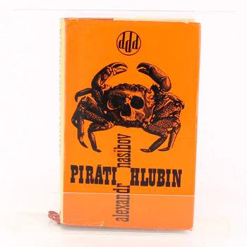 Kniha Alexander A. Nasibov: Piráti hlubin