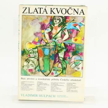 Kniha Zlatá kvočna Vladimír Hulpach