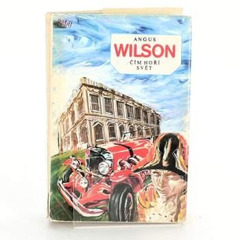 Angus Wilson: Čím hoří svět