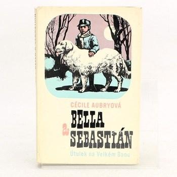 Bella a Sebastián: Útulek na velkém Baou