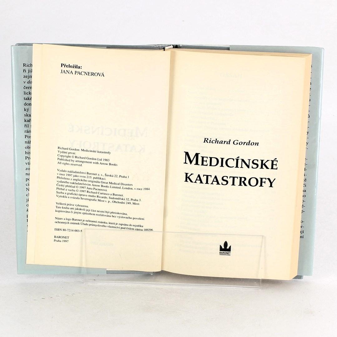 Richard Gordon: Medicínské katastrofy
