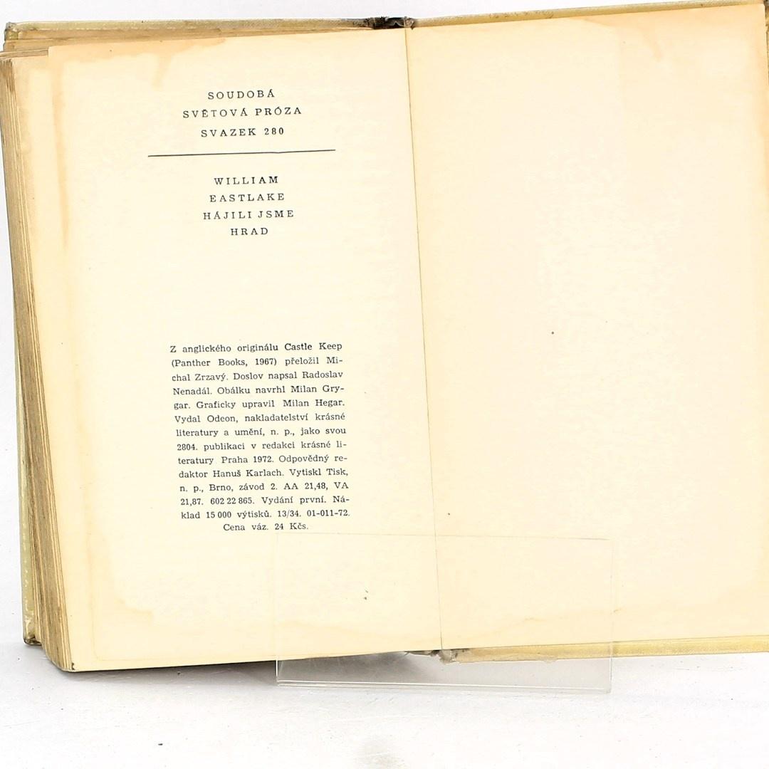 Kniha William Eastlake: Hájili jsme hrad