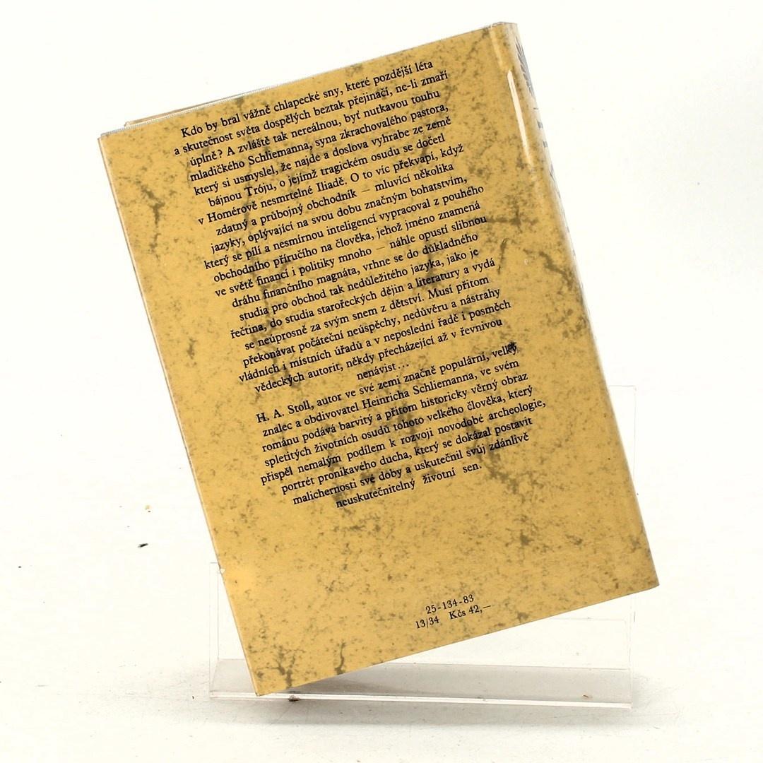 Kniha Heinrich Alexander Stoll: Sen o Tróji