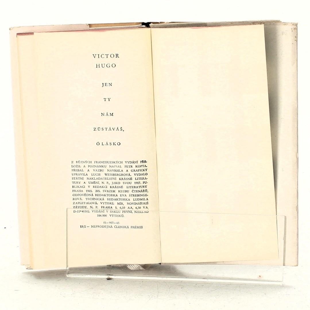 Kniha Victor Hugo: Jen ty nám zůstáváš, ó lásko