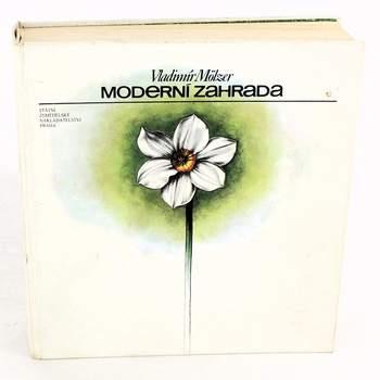 Kniha Vladimír Mölzer: Moderní zahrada