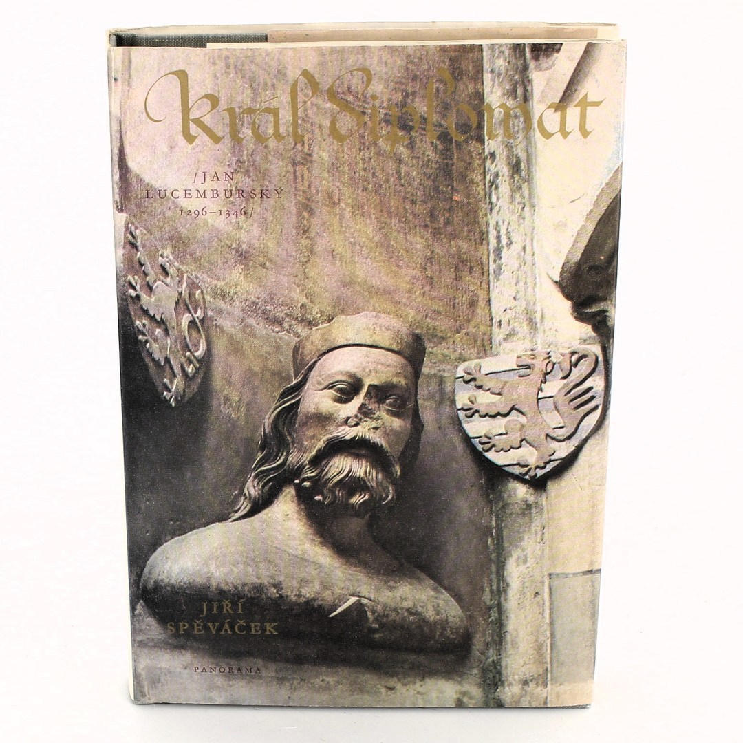 Kniha - Jiří Spěváček: Král diplomat