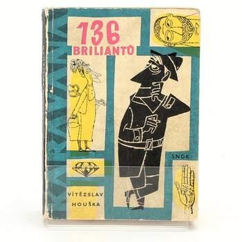 Kniha Vítězslav Houška: 136 briliantů