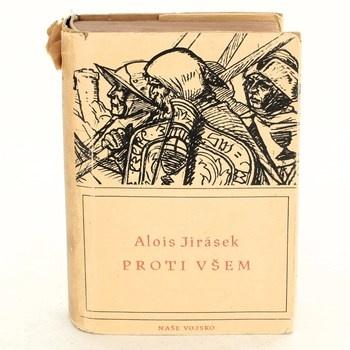 Alois Jirásek: Proti všem