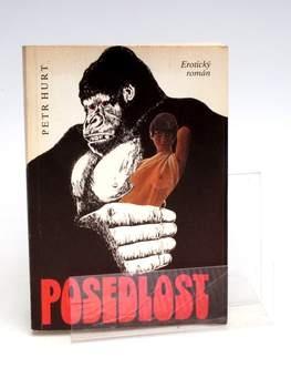 Kniha Peter Hurt: Posedlost